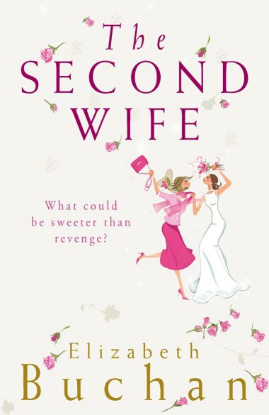 Elizabeth Buchan - The Second Wife