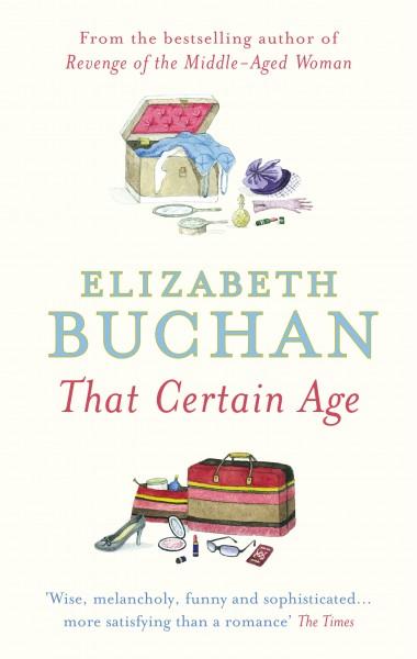 Elizabeth Buchan - That Certain Age