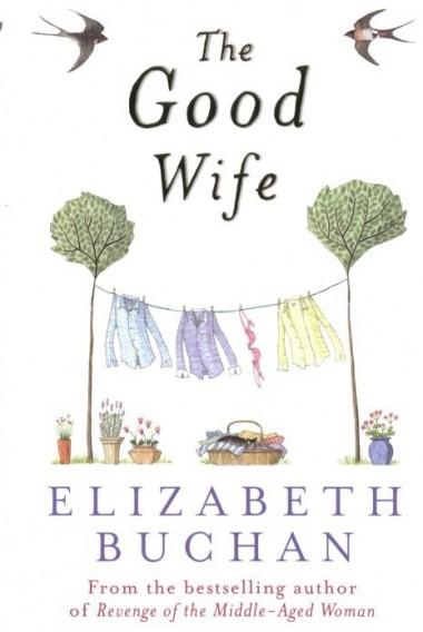 Elizabeth Buchan - The Good Wife